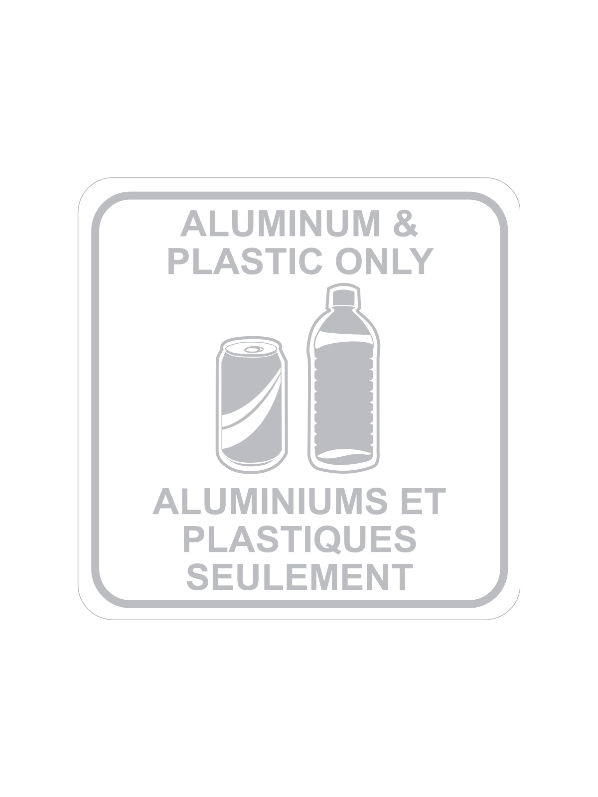 SQUARE LABEL ALUMINUM & PLASTIC ONLY - ENG/FRE title=