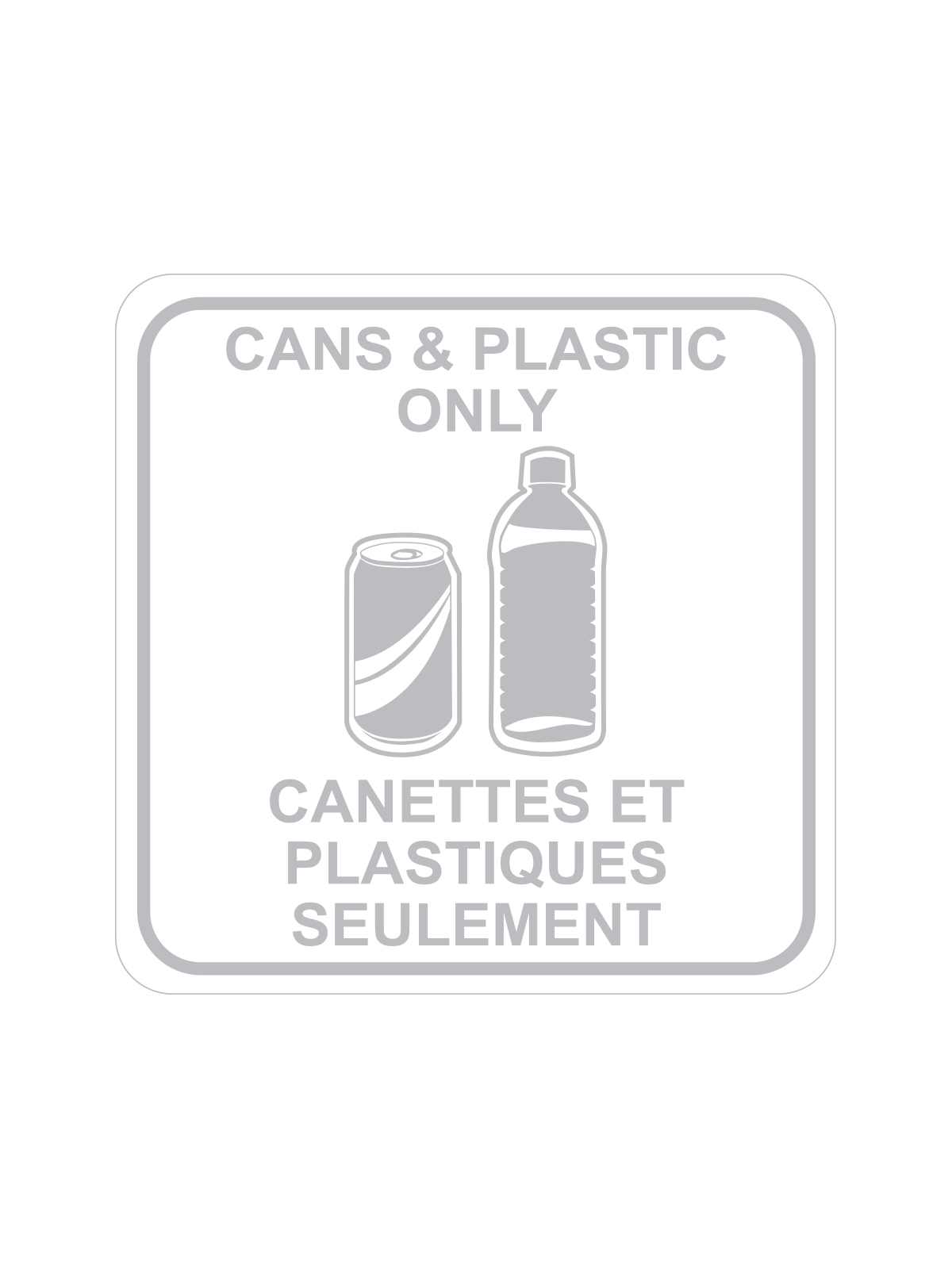 SQUARE LABEL CANS & PLASTIC ONLY - ENG/FRE title=