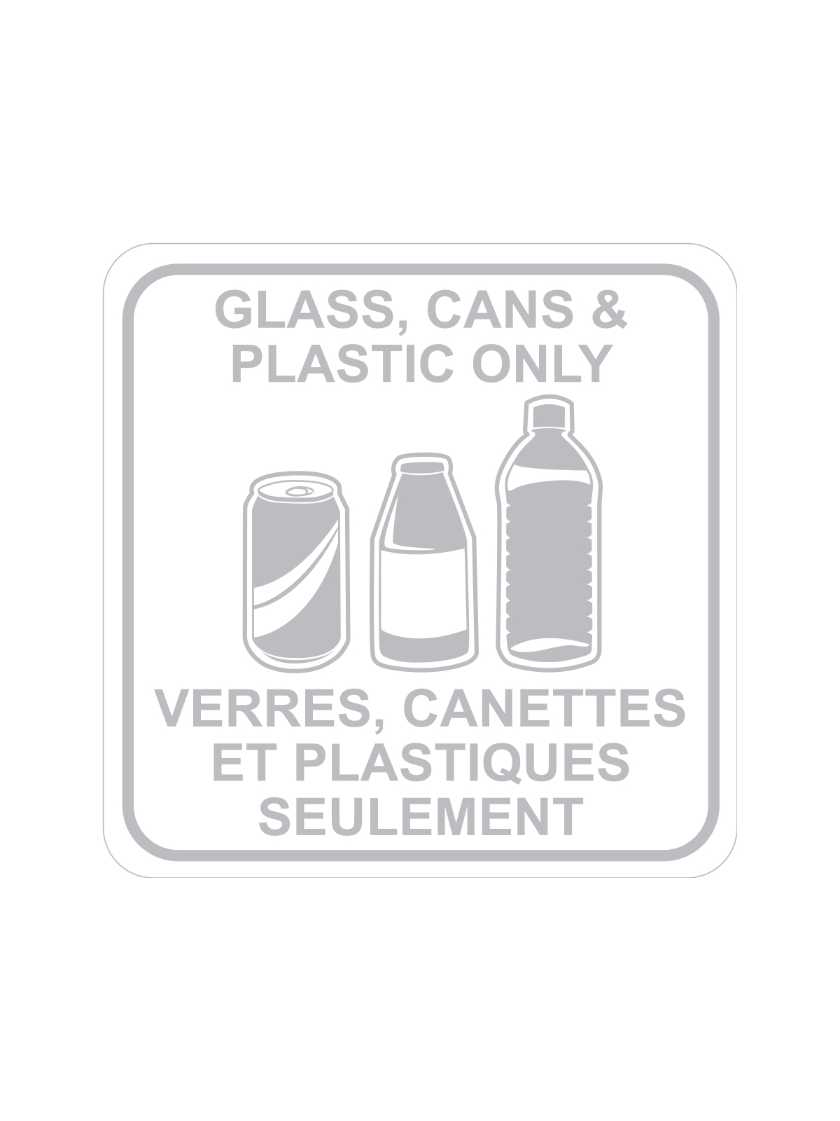 SQUARE LABEL GLASS, CANS & PLASTIC ONLY - ENG/FRE title=