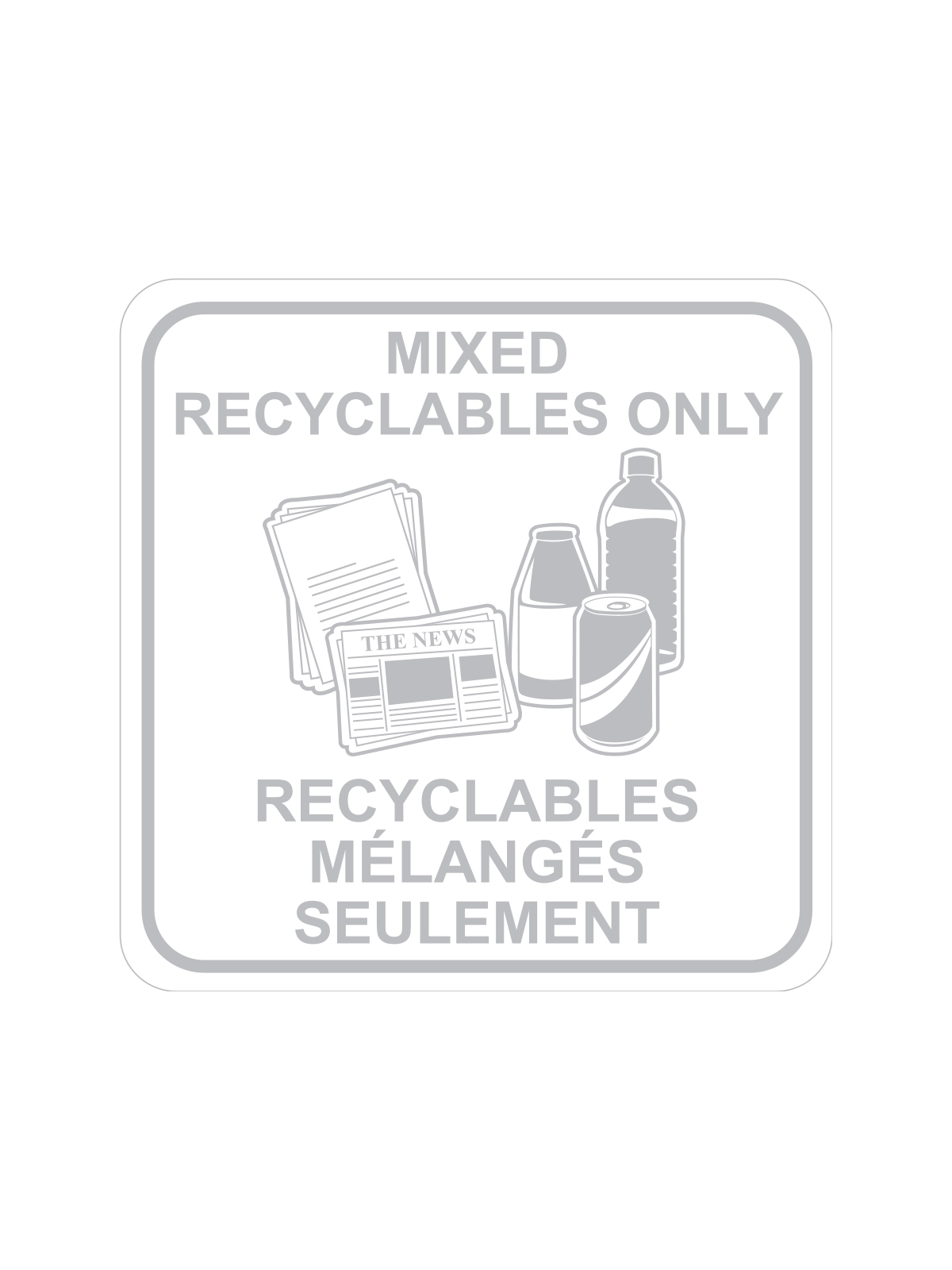 SQUARE LABEL MIXED RECYCLABLES ONLY - ENG/FRE