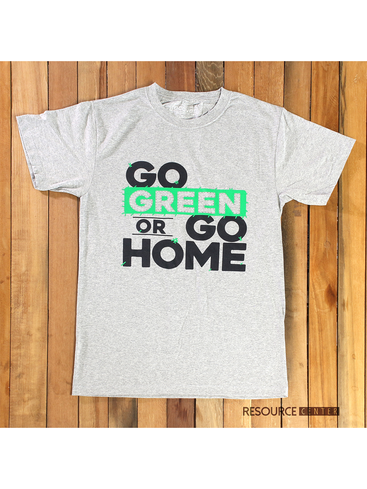 GO GREEN OR GO HOME T-SHIRT title=